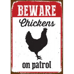 Beware Chicken on Patrol Tin