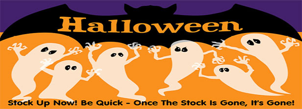 Halloween - stock up now